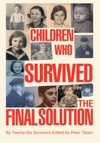 Children Who Survived The Final Solution
