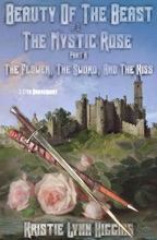 10th Anniversary Edition: Beauty Of The Beast #1 The Mystic Rose: Part A: The Flower, The Sword, And The Kiss