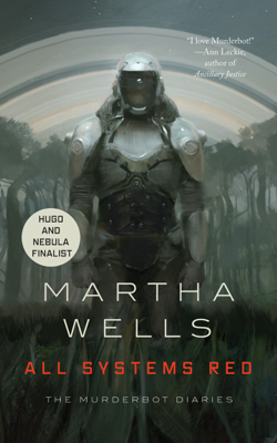 All Systems Red - Martha Wells book