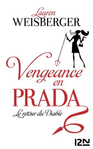Lauren Weisberger - Vengeance en Prada