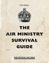 The Air Ministry Survival Guide