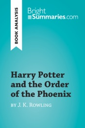 Download Harry Potter and the Order of the Phoenix by J.K. Rowling (Book Analysis)
