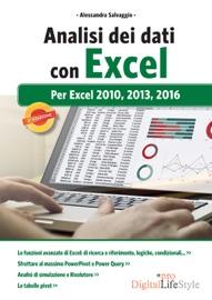 Analisi dei dati con Excel: per Excel 2010, 2013, 2016 - Alessandra Salvaggio