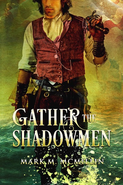 Gather the Shadowmen (The Lords of the Ocean)
