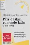 Pays DIslam Et Le Monde Latin Xe-XIIIe Sicle