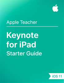 Keynote for iPad Starter Guide iOS 11 book