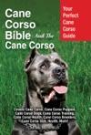 Cane Corso Bible And The Cane Corso
