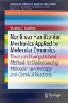 Nonlinear Hamiltonian Mechanics Applied To Molecular Dynamics