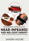 The Scientific Approach To Near-Infrared And Red Light Therapy Weight Loss Muscle Gain Brain Optimization  Anti-Aging