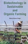 Biotechnology In Sustainable And Organic Farming