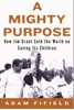 A Mighty Purpose