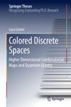 Colored Discrete Spaces