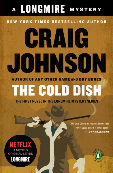 The Cold Dish - Craig Johnson book cover