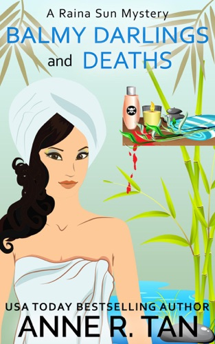 Balmy Darlings and Deaths - Anne R. Tan - Anne R. Tan