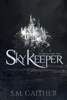 S.M. Gaither - Skykeeper  artwork