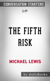 The Fifth Risk by Michael Lewis: Conversation Starters