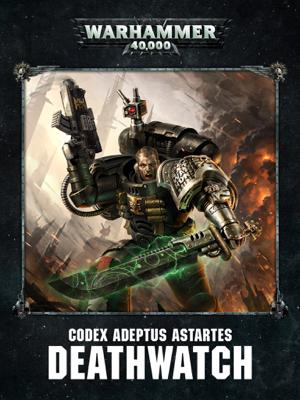 Codex: Deathwatch Enhanced Edition - Games Workshop book