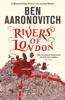 Ben Aaronovitch - Rivers of London artwork