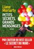 Liane Moriarty - Big little lies (Petits secrets, grands mensonges - édition 2017) illustration