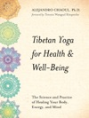 Tibetan Yoga For Health  Well-Being