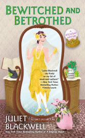 Bewitched and Betrothed - Juliet Blackwell book summary