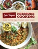 Epic Vegan Pressure Cooking