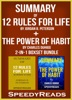 Summary of 12 Rules for Life: An Antidote to Chaos by Jordan B. Peterson + Summary of The Power of Habit by Charles Duhigg