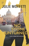 No Stone Unturned A Lexi Carmichael Mystery Book Eleven