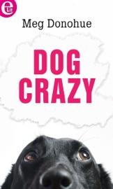 Dog Crazy (eLit) PDF Download