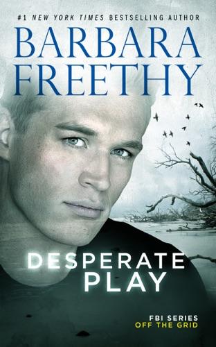 Barbara Freethy - Desperate Play