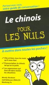 LE CHINOIS - GUIDE DE CONVERSATION POUR LES NULS