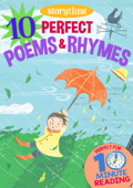 10 Perfect Poems & Rhymes for 4-8 Year Olds (Perfect for Bedtime & Independent Reading) (Series: Read together for 10 minutes a day) (Storytime)