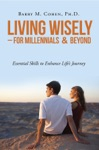 Living Wisely - For Millennials  Beyond