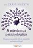 A nárcizmus pszichológiája - Craig Malkin