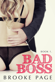 Bad Boss - Book 1 - Brooke Page book summary