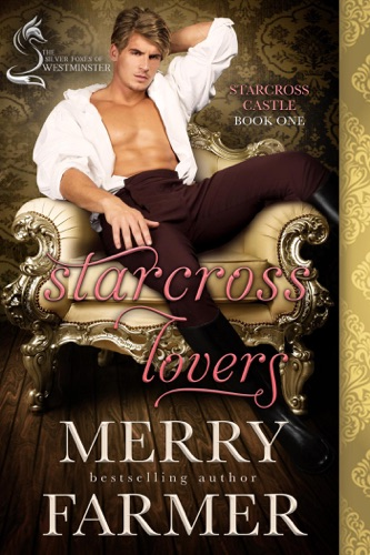 Merry Farmer - Starcross Lovers: A Silver Foxes of Westminster Novella