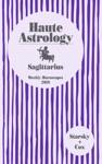 Sagittarius Haute Astrology 2019 Weekly Horoscopes For Your Year Ahead
