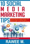 10 Social Media Marketing Tips Automate Blog Posts Engage Audience FREE WordPress Plugins For Facebook Twitter Pinterest Google YouTube LinkedIn And More