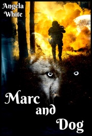 Marc and Dog - Angela White Book