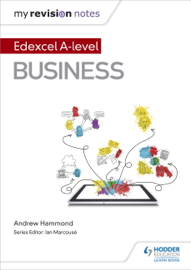 My Revision Notes: Edexcel A-level Business book