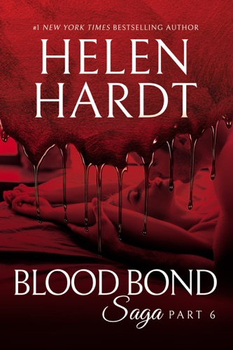 Helen Hardt - Blood Bond: 6