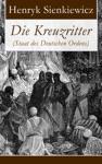 Die Kreuzritter Staat Des Deutschen Ordens