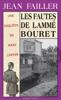 Jean Failler - Les fautes de Lammé Bouret Grafik