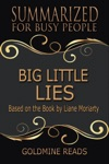 Big Little Lies- Summarized For Busy People Based On The Book By Liane Moriarty