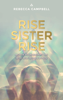 Rebecca Campbell - Rise Sister Rise artwork