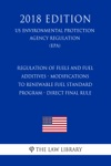 Regulation Of Fuels And Fuel Additives - Modifications To Renewable Fuel Standard Program - Direct Final Rule US Environmental Protection Agency Regulation EPA 2018 Edition