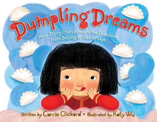Carrie Clickard - Dumpling Dreams