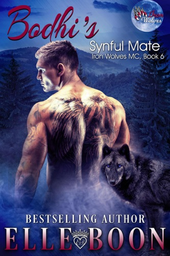 Elle Boon - Bodhi's Synful Mate, Iron Wolves MC Book 6