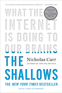 The Shallows: What the Internet Is Doing to Our Brains ebook