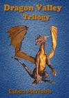 Dragon Valley Trilogy